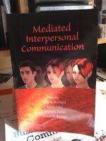 Mediated Interpersonal Communication