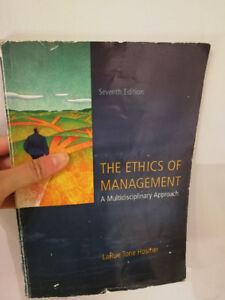 Ethics of Management – 7th Edition - LaRue, Tone, Hosmer