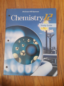 FREE Chemistry 12 Study Guide (2012, McGraw-Hill Ryerson)