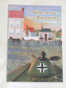 Nine Lives and Running by Alex Jadah, Memoirs from WW II