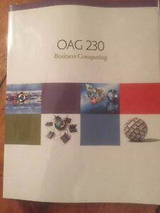 OAG 230 BUSINESS COMPUTING TEXT BOOK ST. CLAIR COLLEGE