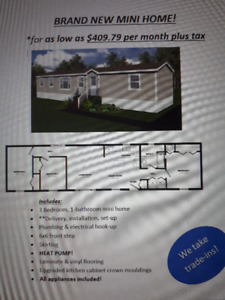 New Mini Home own for as low as $409.99 plus tax per month