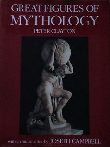Great Figures of Mythology (by Peter Clayton)