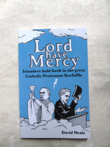 Lord have Mercy   Book by David Weale 2009