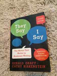 They Say I Say - Gerald Graff and Cathy Birkenstein (2nd Ed)