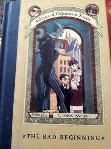 A Series of Unfortunate Events -- the Bad Beginning. Book 1.