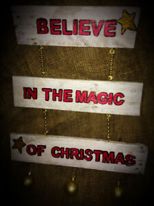 """""""Believe in the Magic of Christmas"""" Sign"""