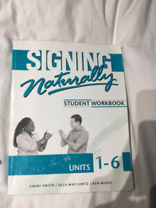 Signing naturally student textbook units 1-6 with disk!