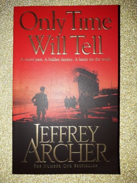 Only Time Will Tell - Jeffrey Archer - Clifton Chronicles #1.