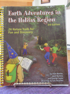 Earth Adventures in the Halifax Region : 25 Fun Nature Trails