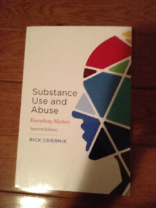 Substance Use and Abuse: Everything Matters, Second Edition