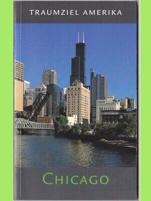 Reiseführer Traumziel Amerika Chicago mit Stadtplan auf Klappseite