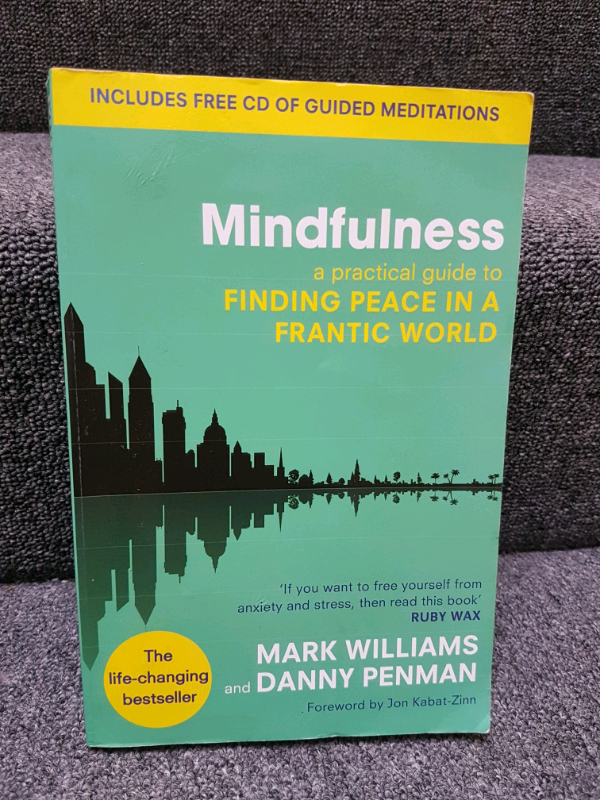 Mindfulness a practical guide to FINDING PEACE IN A FRANTIC WORLD | in  Hove, East Sussex | Gumtree