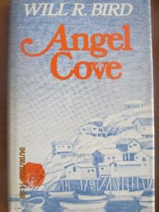 ANGEL COVE by Will R. Bird – 1972 (Signed)