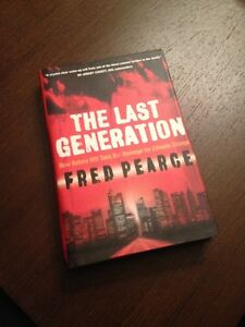 The Last Generation By Fred Pearce