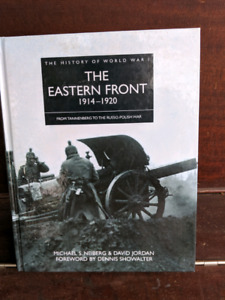 The Eastern Front 1914 to 1920