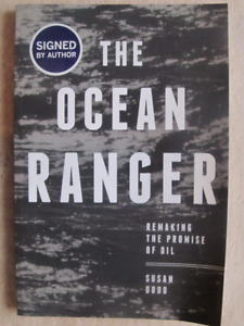 THE OCEAN RANGER by Susan Dodd (Signed) – 2012