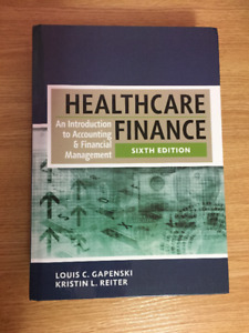 Healthcare Finance 6: An Introduction to Accounting and Finance