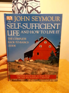 The Self-Sufficient Life and How To Live It - John Seymour