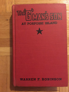 The G-man's Son at Porpoise Island, Hardcover, 1937 by Robinson