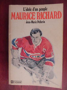Livre de hockey : L'idole d'un Peuple Maurice Richard