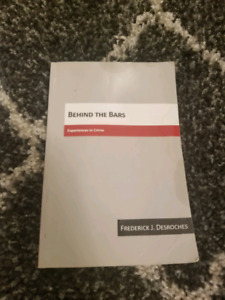 BEHIND THE BARS BY FREDERICK J. DESROCHES BOOK