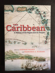 The Caribbean : A History of the Region and Its People