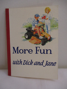 More Fun with Dick and Jane (Humour/Satire) - New