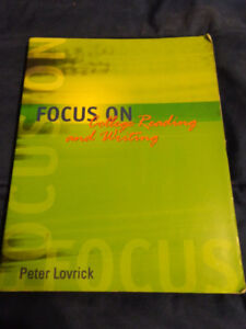 Focus on College Reading and Writing By Peter Lovrick