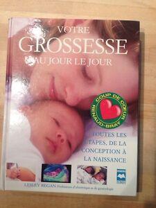 """Livre """"Votre Grosesse au Jour Le Jour"""""""