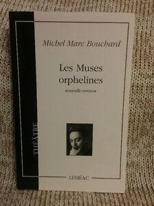 Les Muses orphelines de Michel Marc Bouchard