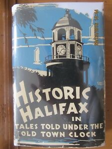 VINTAGE - HISTORIC HALIFAX by WILLIAM COATES BORRETT 1948