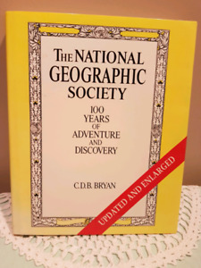 The National Geographic Society  by C.D.B. Bryan