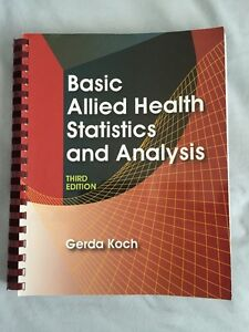Basic Allied Health Statistics and Analysis Textbook