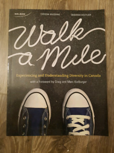 Walk a Mile. Experiencing and Understanding Diversity in Canada