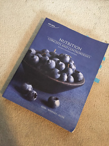 Nutrition Concepts and Controversies 2nd Canadian Ed.