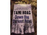Tami Hoag- down the darkest road
