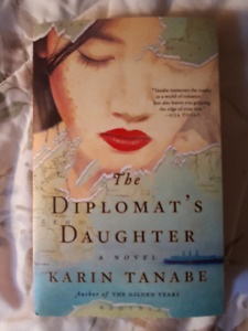 the diplomat's daughter by karen tanabe