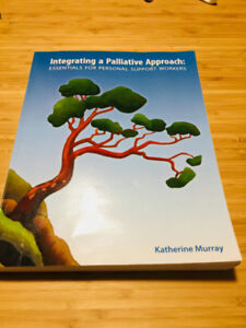 Integrating a Palliative Approach: Essentials for PSW + workbook