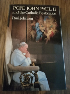 Pope John Paul II and the Catholic Resoration