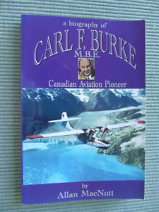 BIOGRAPHY of CARL BURKE, P.E.I. Aviation Pioneer