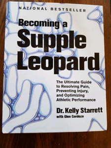 Becoming a Supple Leopard Book - reduce pain, prevent injury