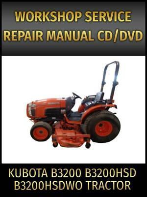 Kubota B3200 B3200hsd 3200hsdwo Tractor Service Repair Manual On Cd