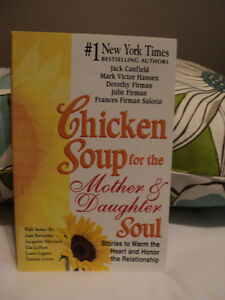 Chicken Soup for the Mother & Daughter Soul  NEW PRICE !!