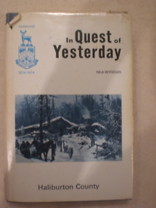 Book -In Quest of Yesterday:  Haliburton County by Nila Reynolds