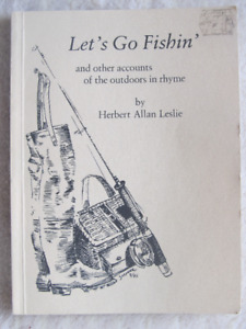 LET'S GO FISHIN' and other accounts of the outdoors in rhyme