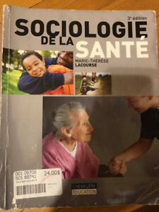 Sociologie de la santé 3e édition, Marie-Thérèse Lacourse