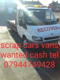 ALL SCRAP CARS 🚗 VANS WANTED TELEPHONE 07944749428