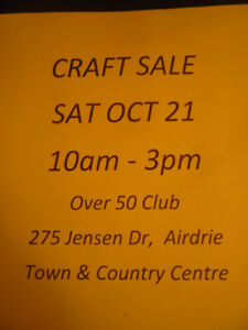 Airdrie Over 50 Club Craft Sale - Sat Oct 21