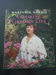 Marjorie Harris Favorite Gardening Tips